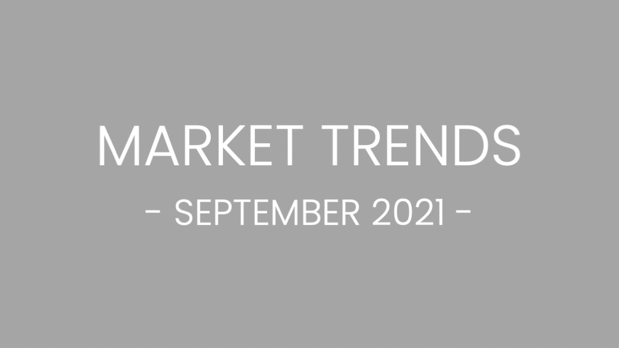 September 2021 Market Trends slide